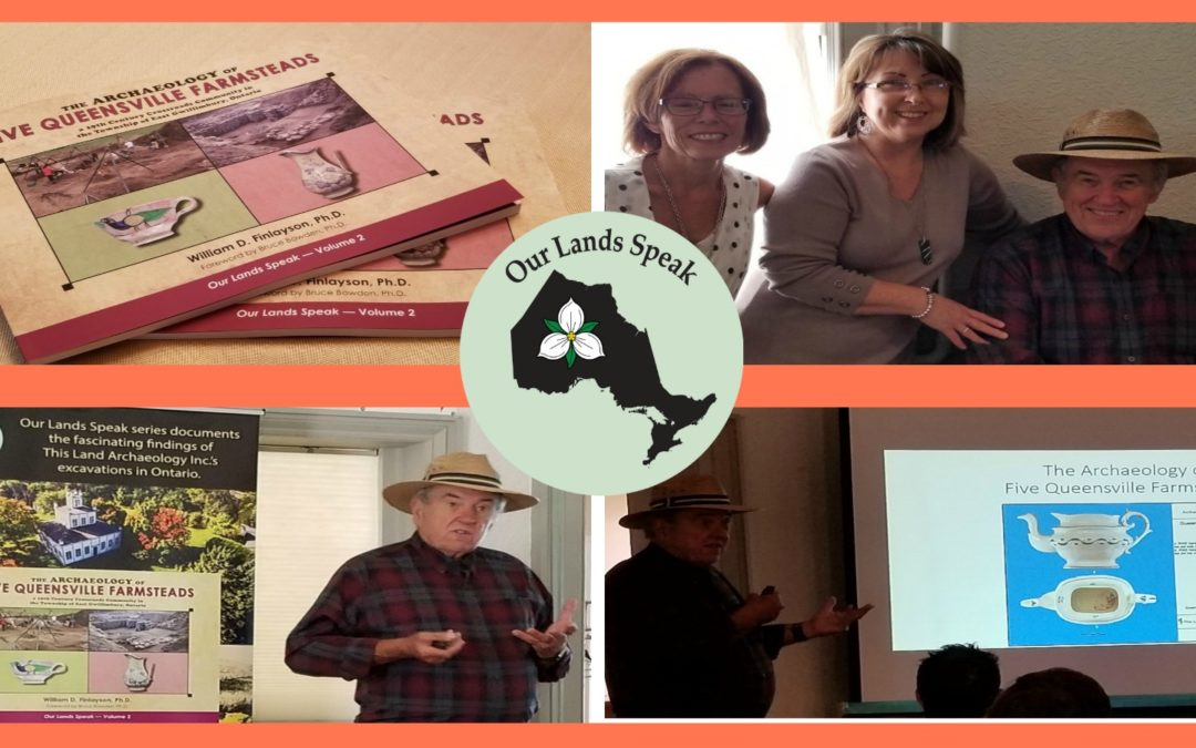 The Official Release of The Archaeology of Five Queensville Farmsteads, Volume 2, Our Lands Speak